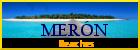 Meron. Beaches
