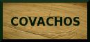 Covachos : acceso/access