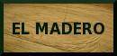 El Madero: access