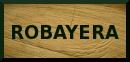 Robayera: access