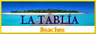 LaTablia, Beaches
