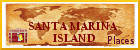 Santa Marina Island, Places